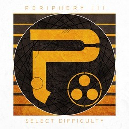 PERIPHERY_Periphery-Iii-Select-Difficulty