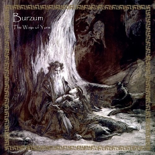 BURZUM_The-Ways-Of-Yore