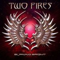 TWO-FIRES_Burning-Bright