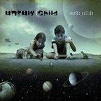 UNRULY-CHILD_Worlds-Collide