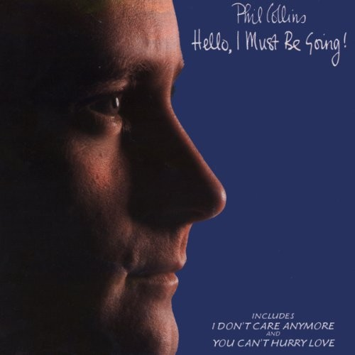 PHIL-COLLINS_Hello--I-Must-Going