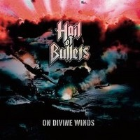 HAIL-OF-BULLETS_On-Divine-Winds