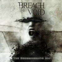 BREACH-THE-VOID_The-Monochromatic-Era