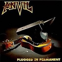 ANVIL_Plugged-In-Permanent