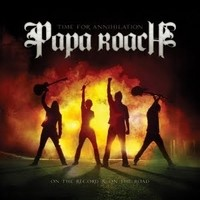 PAPA-ROACH_Time-For-Annihilation-On-The-Recor
