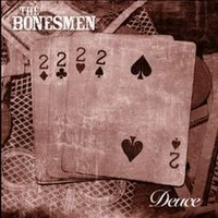 THE-BONESMEN_Deuce