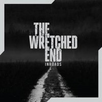 THE-WRETCHED-END_Inroads