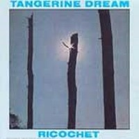 TANGERINE-DREAM_Ricochet