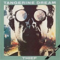 TANGERINE-DREAM_Thief