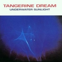 TANGERINE-DREAM_Underwater-Sunlight