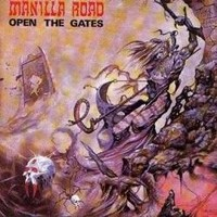 MANILLA-ROAD_Open-The-Gates