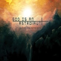 GOD-IS-AN-ASTRONAUT_Age-Of-The-Fifth-Sun-