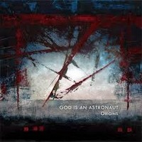 GOD-IS-AN-ASTRONAUT_Origins