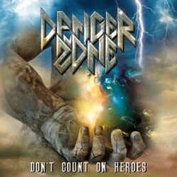 DANGER-ZONE_Don-t-Count-On-Heroes