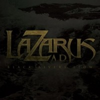 LAZARUS-A-D-_Black-River-Flows