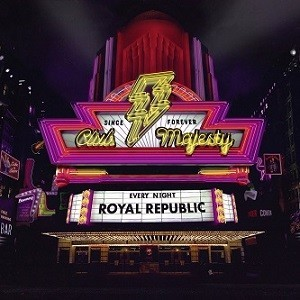 ROYAL-REPUBLIC_Club-Majesty