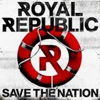 ROYAL-REPUBLIC_Save-The-Nation