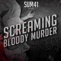 SUM-41_Screaming-Bloody-Murder