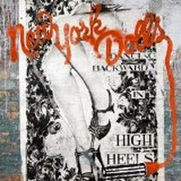 Album NEW YORK DOLLS Dancing Backyard In High Heels (2011)