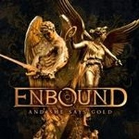 ENBOUND_And-She-Says-Gold