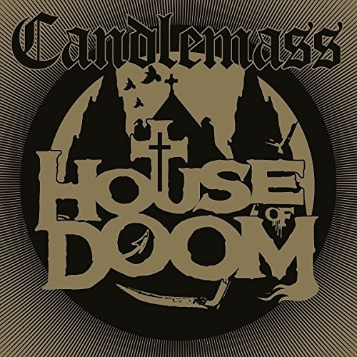 CANDLEMASS_HOUSE-OF-DOOM
