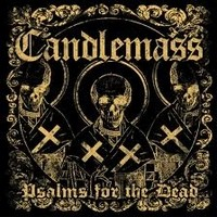 CANDLEMASS_Psalms-For-The-Dead