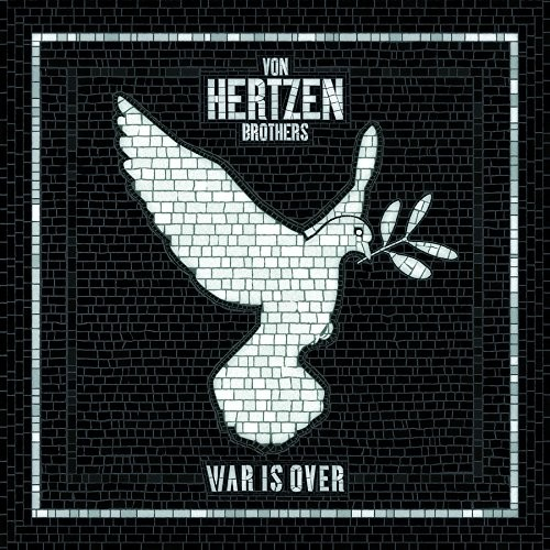 VON-HERTZEN-BROTHERS_War-Is-Over