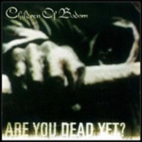 CHILDREN-OF-BODOM_Are-You-Dead-Yet