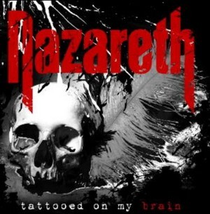 NAZARETH_Tattooed-On-My-Brain