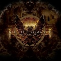 Album KILL THE ROMANCE For Rome And The Throne (2011)