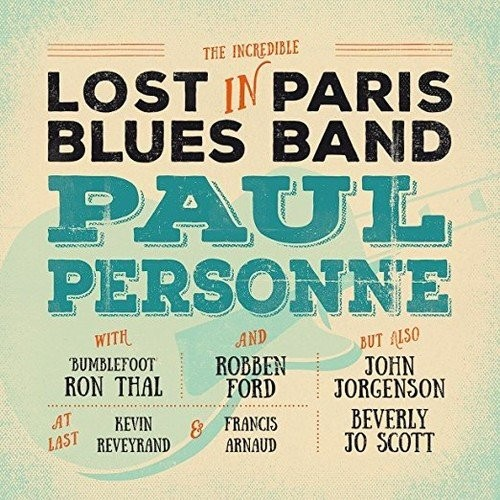 PAUL-PERSONNE_Lost-In-Paris-Blues-Band