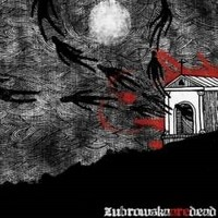 Album ZUBROWSKA Zubrowska Are Dead (2010)