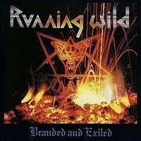 RUNNING-WILD_Branded-And-Exiled