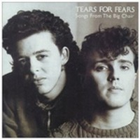 Album TEARS FOR FEARS Songs From The Big Chair (1985)