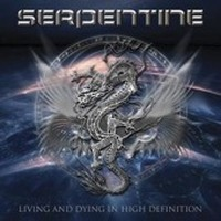 SERPENTINE_Living-And-Dying-In-High-Definitio