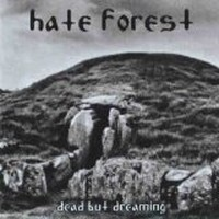 HATE-FOREST_Dead-But-Dreaming