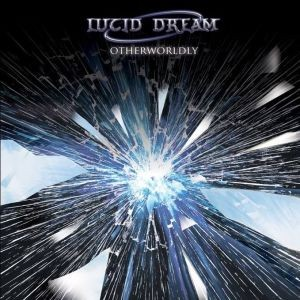 LUCID-DREAM_Otherworldly