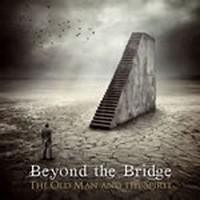 BEYOND-THE-BRIDGE_The-Old-Man-And-The-Spirit-