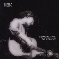 FREEBO_Something-To-Believe