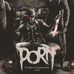 PORN_The-Darkest-Of-Human-Desires-–-Act-II