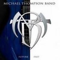 MICHAEL-THOMPSON-BAND_Future-Past
