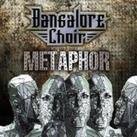 BANGALORE-CHOIR_Metaphor