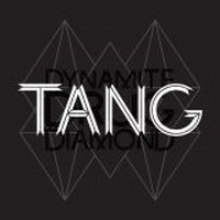 TANG_Dynamite-Drug-Diamond
