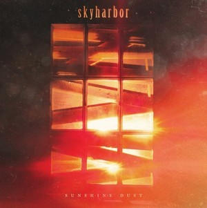 Album SKYHARBOR Sunshine Dust (2018)