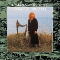 LOREENA-MC-KENNITT_Parallel-Dreams