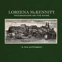 LOREENA-MC-KENNITT_Troubadours-On-The-Rhine
