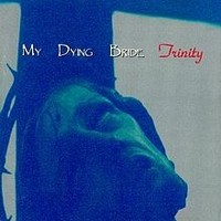 MY-DYING-BRIDE_Trinity