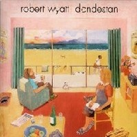 ROBERT-WYATT_Dondestan-Revisited