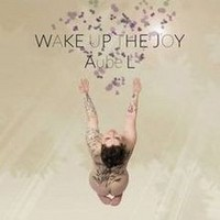 AUBE-L_Wake-Up-The-Joy