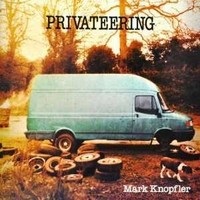 MARK-KNOPFLER_Privateering